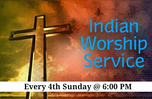 Join Us Every 4th Sunday For Our Indian Worship & Fellowship! Call Evangelist Zamzam Quraishy at (516) 749-2873 for Information!