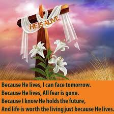 Because Jesus Lives!